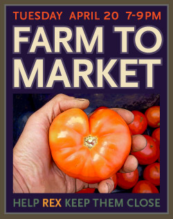 Farm to Market with Rex Burkholder April 20