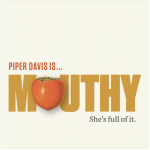 Piper Davis Mouthy Podcast featuring Laura Masterson, 47th Avenue Farm